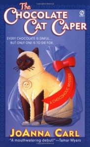 The Chocolate Cat Caper - JoAnna Carl