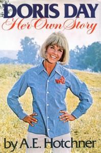 Doris Day: Her Own Story - A.E. Hotchner, Doris Day
