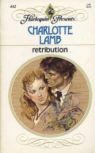 Retribution (Harlequin Presents, No. 442) - Charlotte Lamb