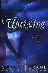 Uprising  - Shelly Crane