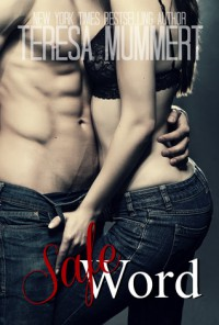 Safe Word - Teresa Mummert