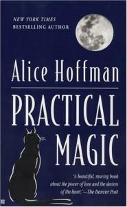 Practical Magic - Alice Hoffman