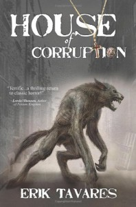 House of Corruption - Erik Tavares