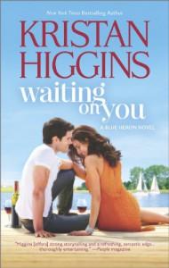 Waiting On You - Kristan Higgins