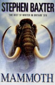 Mammoth   - Stephen Baxter