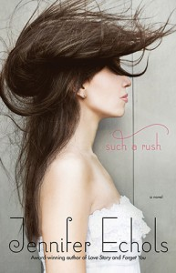 Such a Rush - Jennifer Echols