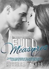 Full Measures - Rebecca Yarros