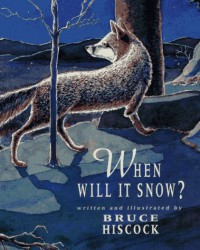 When Will It Snow? - Bruce Hiscock