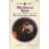 The Dark Side of Desire - Michelle Reid