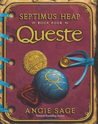 Queste (Septimus Heap, Book 4) - Angie Sage