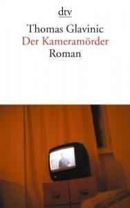 Der Kameramörder - Thomas Glavinic
