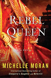 Rebel Queen: A Novel - Michelle Moran