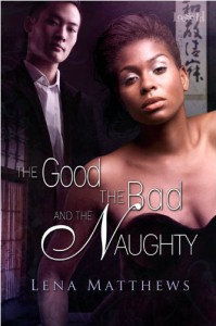 The Good, the Bad, and the Naughty - Lena Matthews