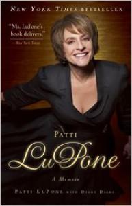Patti LuPone: A Memoir - Patti LuPone