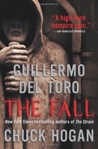The Fall - Guillermo del Toro, Chuck Hogan