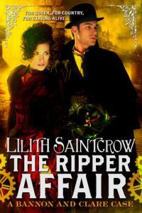 The Ripper Affair - Lilith Saintcrow