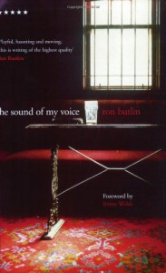The Sound of My Voice - Ron Butlin