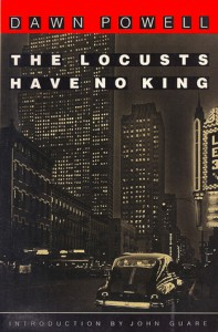 The Locusts Have No King - Dawn Powell