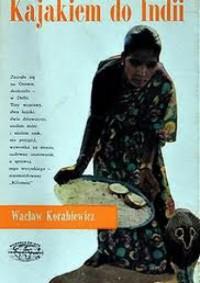 Kajakiem do Indii - Wacław Korabiewicz
