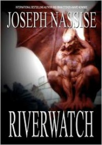 Riverwatch - Joseph Nassise