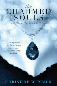 The Charmed Souls - Christine Wenrick
