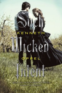 Such Wicked Intent - Kenneth Oppel