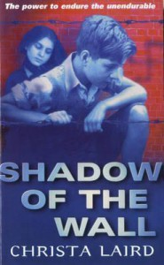 Shadow on the Wall - Christa Laird