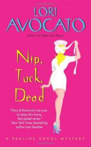 Nip, Tuck, Dead - Lori Avocato