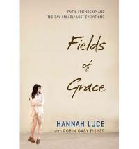 Fields of Grace - Hannah Luce