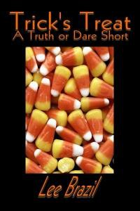 Trick's Treat: A Truth or Dare Short -  Lee Brazil