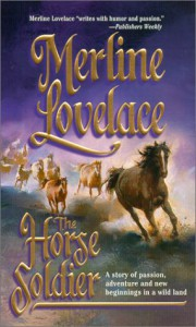 The Horse Soldier - Merline Lovelace