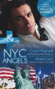 NYC Angels: Redeeming the Playboy - Carol Marinelli