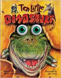 Ten Little Dinosaurs - Pattie Schnetzler