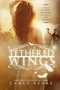 Tethered Wings - Cameo Renae
