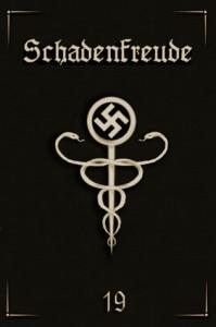 Schadenfreude - XIX