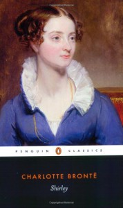 Shirley: A Tale, as Currer Bell (Collected Works of Charlotte Brontë) - Charlotte Brontë