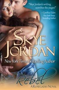 Rebel  - Skye Jordan
