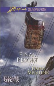Final Resort - Dana Mentink