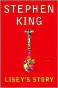 Lisey's Story: A Novel - Stephen King