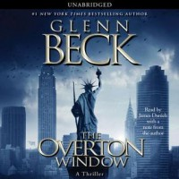 The Overton Window (Audio) - Glenn Beck, James Daniels