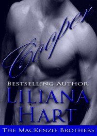 Cooper (Erotic Romance) Book 4 (The MacKenzie Brothers Quartet) - Liliana Hart