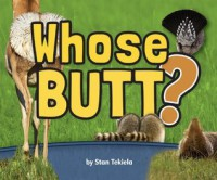 Whose Butt? - Kathy Tekiela, Stan Tekiela