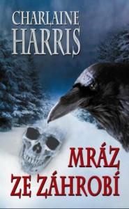 Mráz ze záhrobí (Harper Connelly Mysteries, #3) - Charlaine Harris