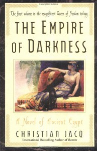 The Empire of Darkness - Christian Jacq, Sue Dyson