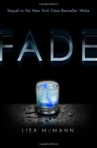 Fade - Lisa McMann, Ellen Grafton