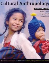 Cultural Anthropology - Barbara D. Miller, Penny van Esterik, John Van Esterik