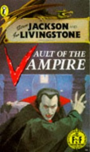 Vault of the Vampire (Puffin Adventure Gamebooks) - Steve Jackson, Ian Livingstone