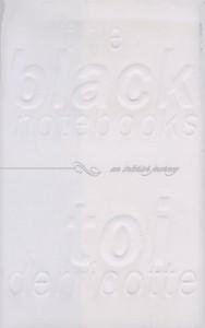 The Black Notebooks: An Interior Journey - Toi Derricotte