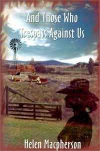 And Those Who Trespass Against Us - Helen Macpherson