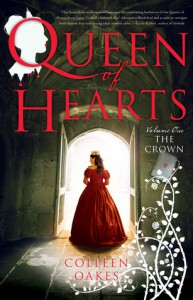 The Crown (Queen of Hearts Saga, #1) - Colleen Oakes